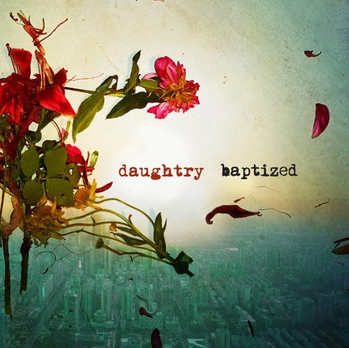 Daughtry - Baptized (Deluxe Version) - Zortam Music