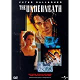 The Underneath ~ Peter Gallagher