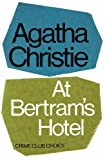 Agatha Christie At Bertram's Hotel (Miss Marple)