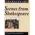 Book Review on Scenes from Shakespeare: Complete & Unabridged by William Shakespeare