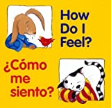 Book - How Do I Feel? / Como me siento? (Good Beginnings) (Spanish Edition)