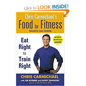 Chris Carmichael's Food for Fitness Chris Carmichael, Jim Rutberg, Kathy Zawadzki and Lance Armstrong