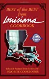Best of the Best from Louisiana Cookbook:  Selected Recipes from Louisiana