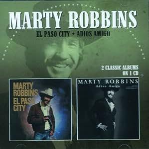Marty Robbins - El Paso City / Adios Amigo - Amazon.com Music