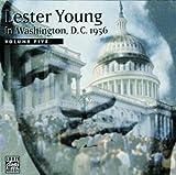 echange, troc Lester Young - In Washington, D.C. 1956, Vol.