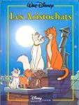 Les Aristochats - Disney Hachette Edi...