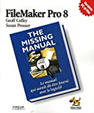 FileMarker Pro 8 : The Missing Manual