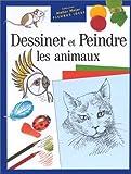 echange, troc Diana Graig - Dessiner et peindre les animaux