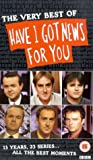 Have I Got News For You: The Very Best Of [VHS] [1990]