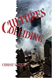 img - for Cultures Colliding book / textbook / text book