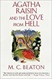 Agatha Raisin and the Love from Hell (Agatha Raisin Mysteries, No. 11) (0312207662) by Beaton, M. C.