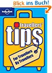 Travellers' Tips (Lonely Planet Best...