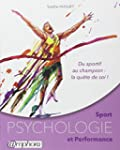 Sport - Psychologie et performance -...
