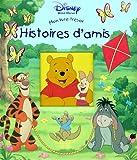 echange, troc Disney - Histoire d'amis : Mon livre-trésor