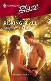 Risking It All (Harlequin Blaze)