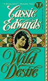 Wild Desire (Topaz Historical Romances) (0451404645) by Edwards, Cassie