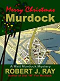 Merry Christmas, Murdock (Matt Murdock Series)