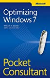 Optimizing Windows 7 Pocket Consultant (0735661650) by Stanek, William R.