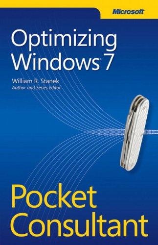 William R. Stanek - Optimizing Windows 7 Pocket Consultant
