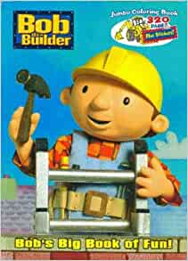 Bob the Builder: Bob's Big Book of Fun! (Bob the Builder ...
