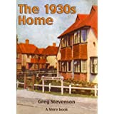 The 1930s Home (Shire Albums) (Shire Library)by Greg Stevenson
