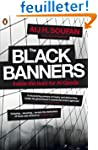 The Black Banners: Inside the Hunt fo...