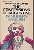 The confessions of Augustine in modern English (031034641X) by Augustine