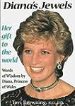 Diana's Jewels: Words of Wisdom by Di...