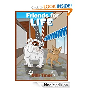 Free Kindle Book: Friends for Life, by Billi Tiner. Publication Date: May 8, 2012