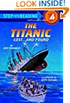 The Titanic: Lost and Found (Step-Int...