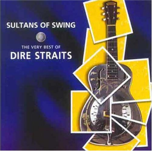 Dire Straits - Sultans Of Swing (The Very Best Of) - Zortam Music