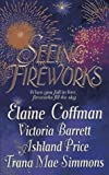Seeing Fireworks (0312962584) by Coffman, Elaine