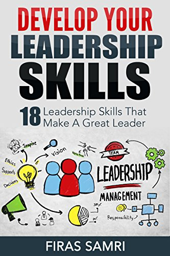 how develop leadership skills While it is always great to be working on our own leadership skills, we should also think about how we teach others to lead the reason this is so important is that.