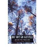 Do Not Go Gentle: Funeral Poems (1852246359) by Astley, Neil