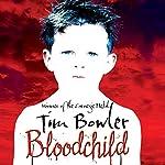 Bloodchild | Tim Bowler