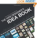 The Web Designer's Idea Book, The Ult...