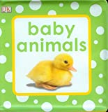 Squeaky Baby Bath Book Baby Animals (Baby Touch and Feel) Dk