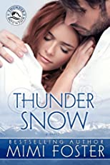 Thunder Snow (Thunder On The Mountain Series)
