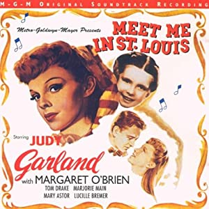 Meet Me In St Louis Original Soundtrack Soundtrack