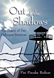 img - for Out of the Shadows:The Legacy of Two Holocaust Survivors book / textbook / text book