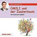 Omili und der Zauberbaum | Ilsetraut Walther