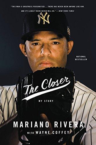 Wayne Coffey  Mariano Rivera - The Closer