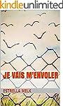 Je vais m'envoler (French Edition)