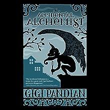 The Accidental Alchemist Audiobook by Gigi Pandian Narrated by Julia Motyka