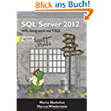 MS SQL Server 2012 (3) - XML-Integration mit T-SQL