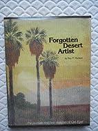 Forgotten Desert Artist: the journals and…