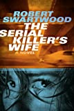 img - for The Serial Killer's Wife book / textbook / text book