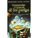 Comprender El Significado de Los Suenos: Dream Speak (Spanish Edition) ~ Rosemary Ellen Guiley