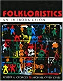Folkloristics: An Introduction
