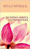 img - for Quando Arriva La Primavera (Italian Edition) book / textbook / text book